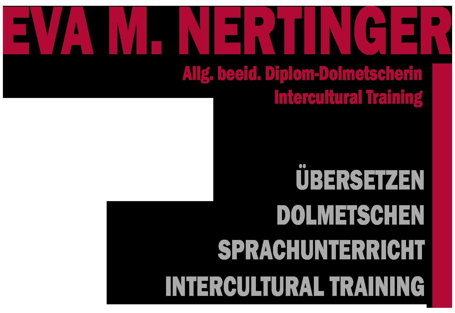 Eva M. Nertinger Allg. beeid. Diplom-Dolmetscherin